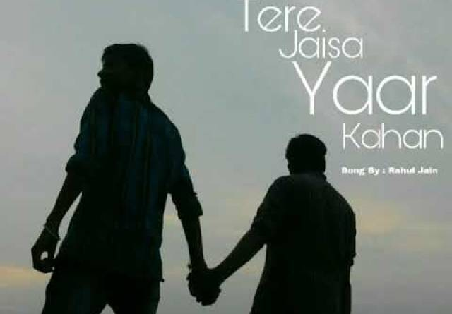 Tere Jaisa Yaar Kahan New Version Rahul Jain Mp3 320kbps Song Free