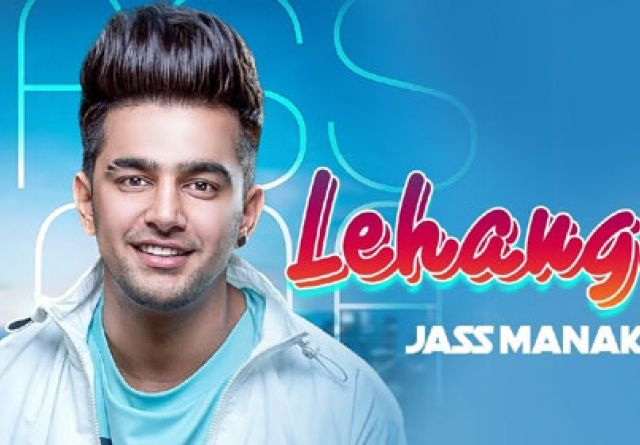 Jass Manak - LEHENGA MP3 Ringtone Download | Files Garage